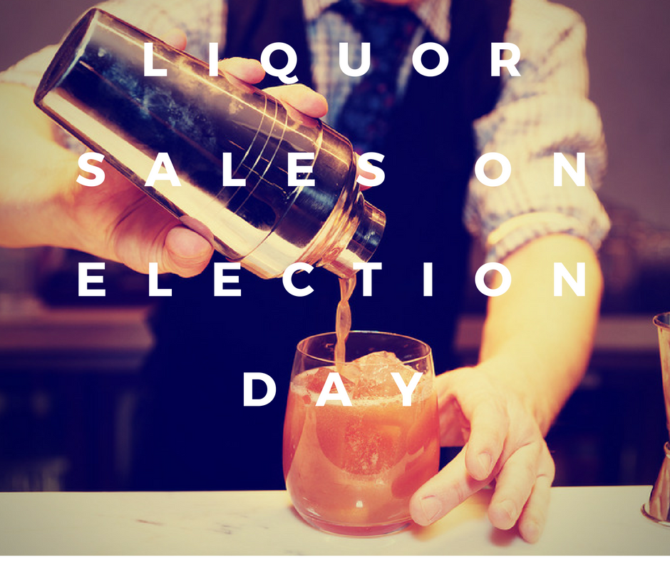 Liquor Sales on Election Day