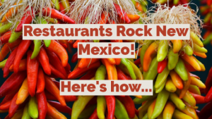 Restaurants Rock New Mexico!