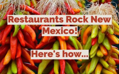 Restaurants Rock New Mexico!