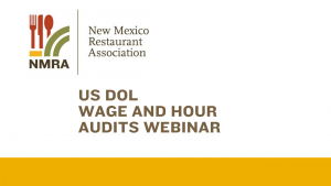 The Federal Department Of Labor DOL Is Targeting Restaurants In NM For Audits