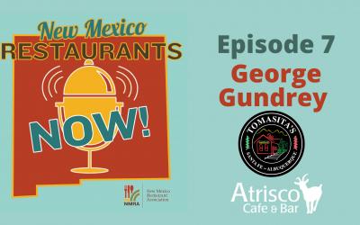 George Gundrey – Tomasita's & Atrisco Café – ABQ & Santa Fe , NM