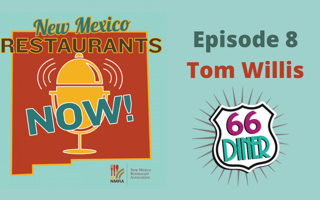 New Mexico Restaurants NOW! ep08 – Tom Willis – 66 Diner – Albuquerque, NM