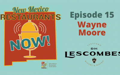Wayne Moore – D. H. Lescombes Winery & Bistro – All Across New Mexico